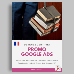 reponses aux questions des examens certification Google Ads featured