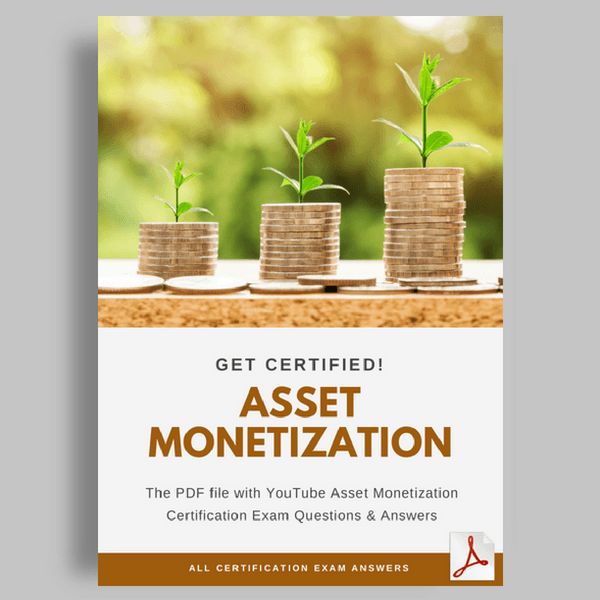YouTube Asset Monetization Certification Answers featured