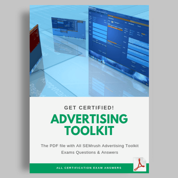 SEMrush Advertising Toolkit Exam Answers featured image