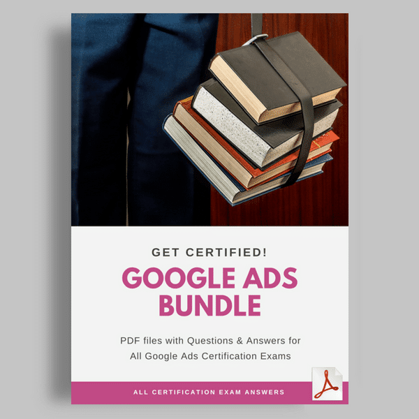 GoogleShopping Certification Answers to Google Ads Bundle
