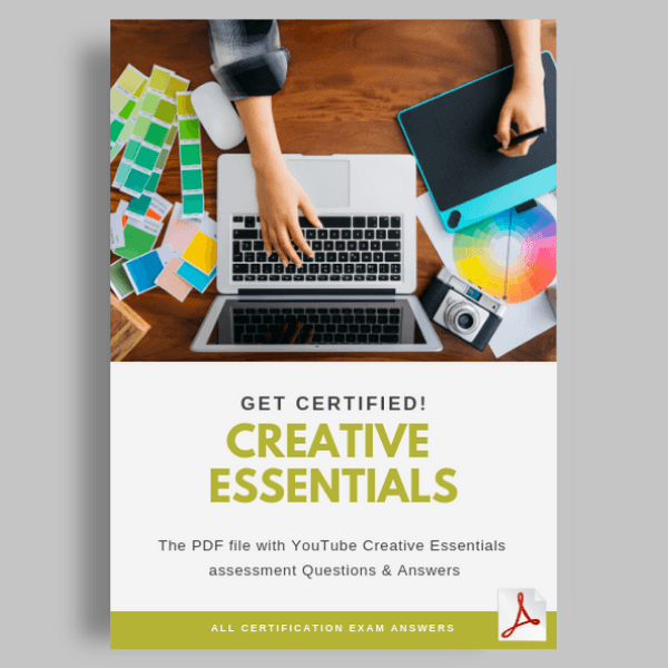 YouTube Creative Essentials Assessment answers
