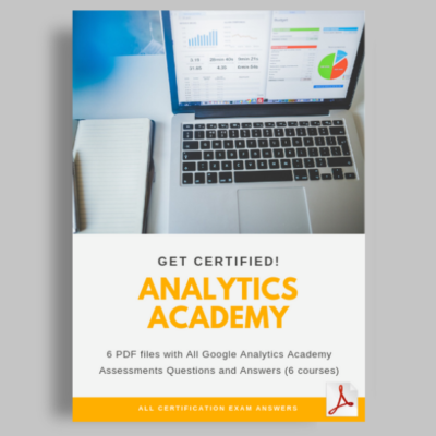 Google Analytics Academy Assessment