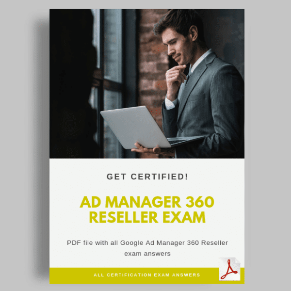 Ad Manager 360 Reseller Exam Answers cover