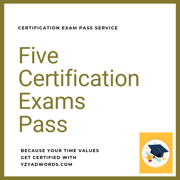 Five Certification Exam Pass sercise
