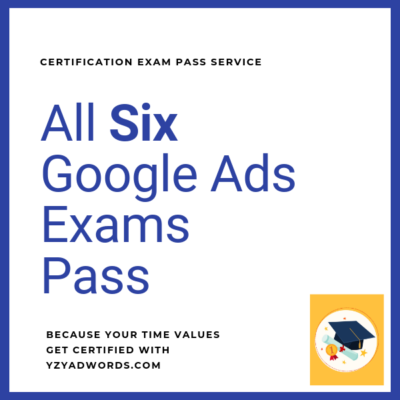Google Ads Certification Exams Pass service