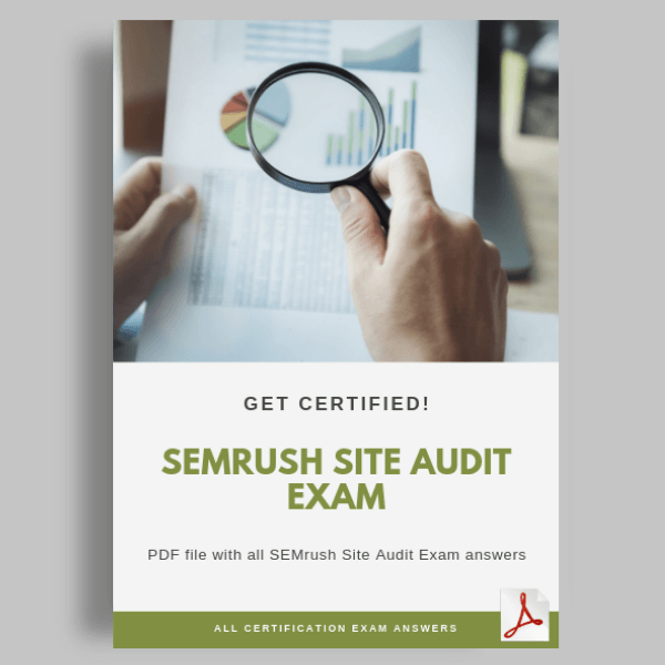SEMrush Site Audit Exam answers cover