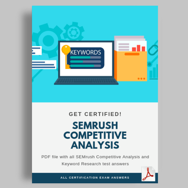 SEMrush Competitive Analysis and Keyword Research test answers