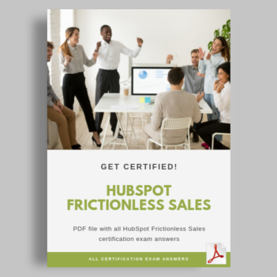 HubSpot Frictionless Sales Certification Exam Answers