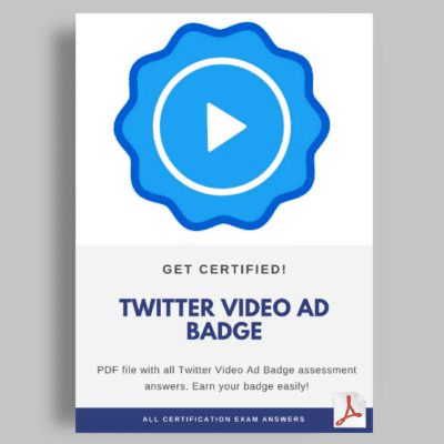Twitter Video Ad Badge Assessment Answers cover