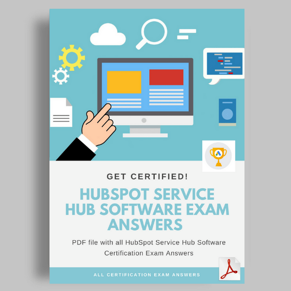 HubSpot Service Hub Software Certification Exam Answers