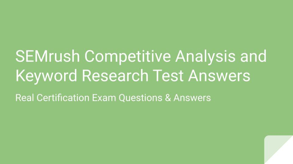 SEMrush Competitive Analysis and Keyword Research