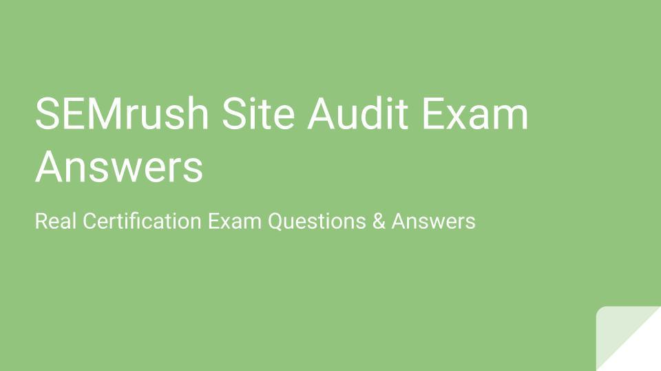 SEMrush Site Audit Exam