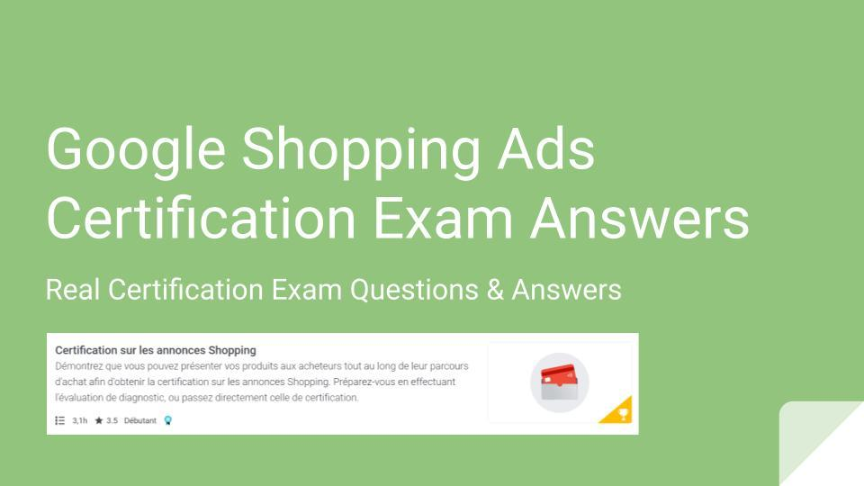 Google Shopping Ads Certification Exam Answers