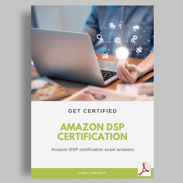 Amazon DSP Certification Exam Answers