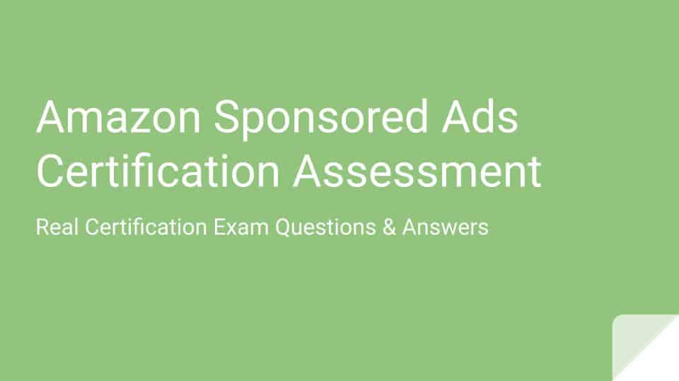 Amazon Sponsored Ads Certification Assessment Answers US