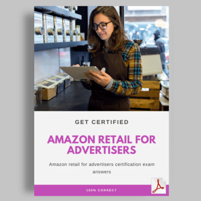 Amazon Retail for Advertisers Certification Answers