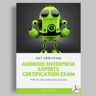 Android Enterprise Experts Certification Exam Answers
