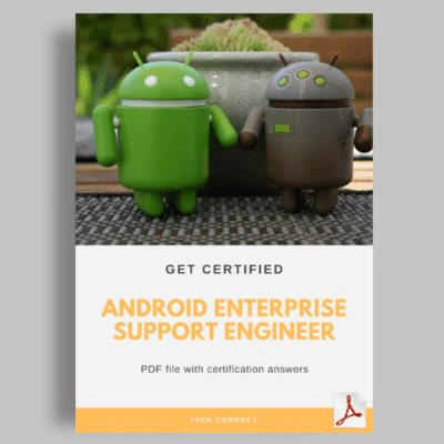 Android Enterprise Support Engineer answers